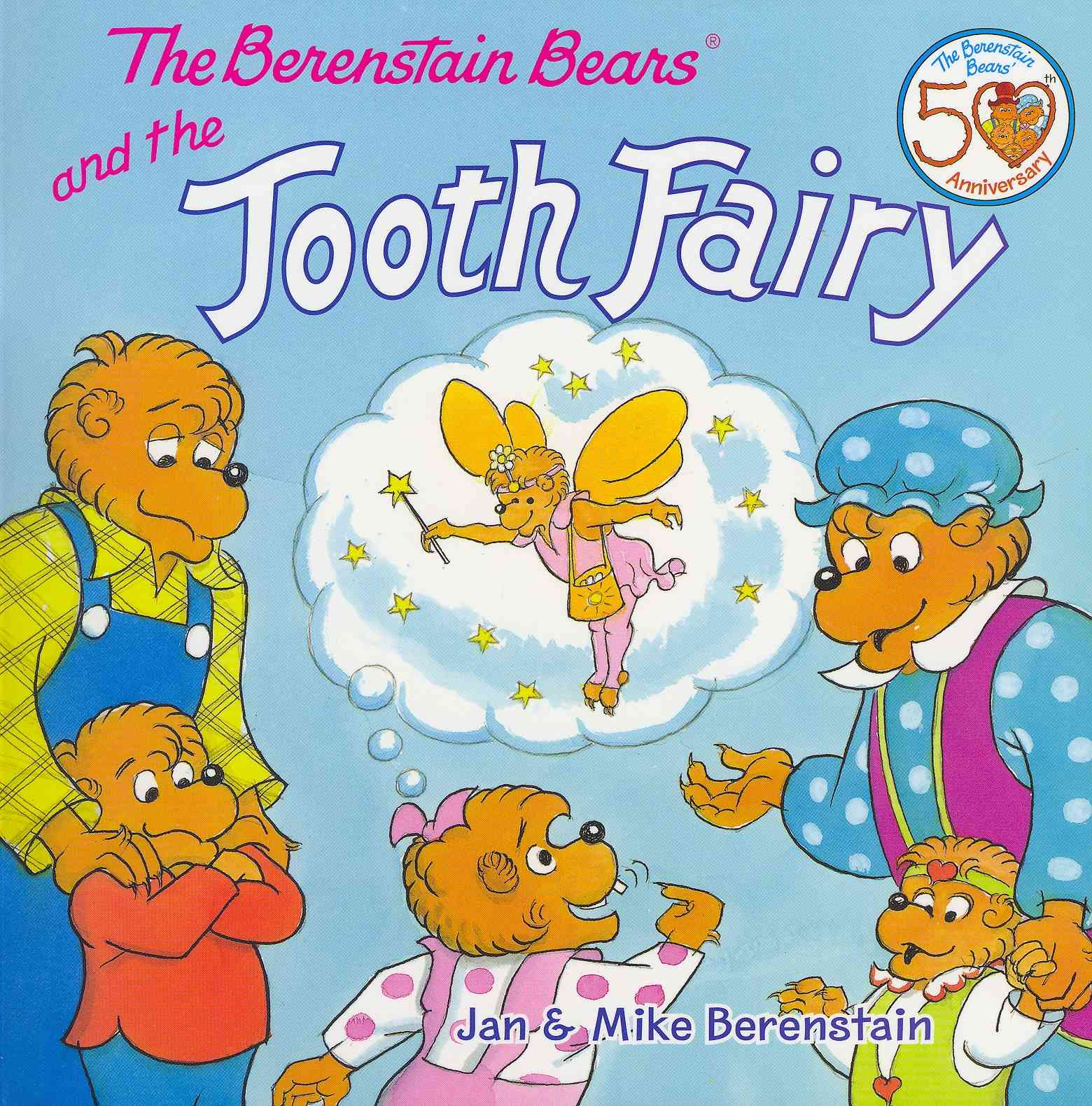 The Berenstain Bears and the Tooth Fairy By Berenstain, Jan/ Berenstain, Mike
